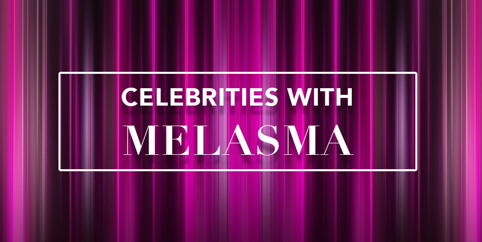 celebrities-with-melasma